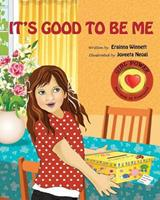 It's Good to Be Me 0615907709 Book Cover