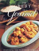 The Best of Gourmet, Featuring the Flavors of India