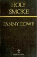 Holy Smoke 0914590545 Book Cover