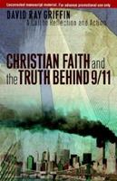 Christian Faith and the Truth Behind 9/11: A Call to Reflection and Action 0664231179 Book Cover