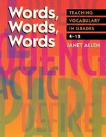 Words, Words, Words: Teaching Vocabulary in Grades 4-12 1571100857 Book Cover