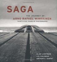 Saga: The Journey of Arno Rafael Minkkinen 081185146X Book Cover