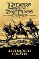 Riders of the Steppes: The Complete Cossack Adventures, Volume Three 0803280505 Book Cover