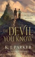 The Devil You Know 0765387891 Book Cover