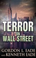 Terror on Wall Street 1523663251 Book Cover