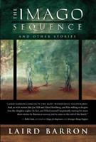 The Imago Sequence and Other Stories 1597801461 Book Cover