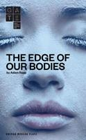 The Edge of Our Bodies 1783191856 Book Cover