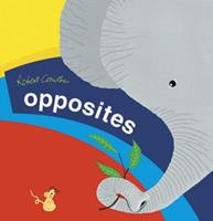 Opposites 0763627836 Book Cover