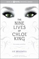 The Nine Lives of Chloe King : The Fallen, The Stolen, The Chosen 1442435704 Book Cover