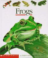 Frogs (First Discovery Books) 0590937820 Book Cover