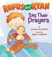 Rufus And Ryan Say Prayers 0824919041 Book Cover