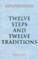 Twelve Steps and Twelve Traditions Book Cover