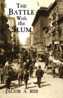 The Battle with the  Slum 1512195189 Book Cover