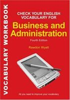 Check Your English Vocabulary for Business and Administration 0713679166 Book Cover