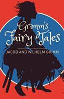 Grimm's Complete Fairy Tales 1508730164 Book Cover