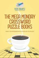 The Mega Monday Crossword Puzzle Books Easy to Intermediate Puzzles to Enjoy 1541943856 Book Cover