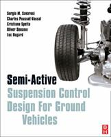 Semi-Active Suspension Control Design for Vehicles 0080966780 Book Cover