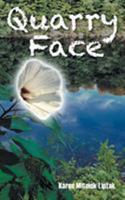 Quarry Face 1641362855 Book Cover