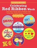 Celebrating Red Ribbon Week 0692202803 Book Cover