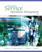 Successful Service Operations Management (with Microsoft  Project 2003, 120 Day Version, CD-ROM, and InfoTrac) 0324135564 Book Cover