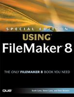 Special Edition Using FileMaker 8 (Special Edition Using) 0789735121 Book Cover