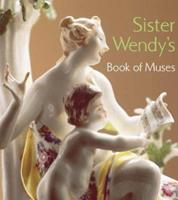 Sister Wendy's Book of Muses 0810943883 Book Cover