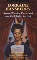 Lorraine Hansberry: Award-Winning Playwright and Civil Rights Activist (Barnard Biography Series) 1573240931 Book Cover
