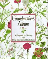 Grandmother's Album: A Keepsake for Sharing with Three-Dimensional Illustrations 0670842206 Book Cover