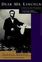 Dear Mr. Lincoln: Letters to the President 0201632896 Book Cover