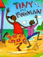 Tiny and Bigman 0761450440 Book Cover
