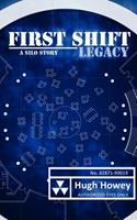 First Shift: Legacy 1475154771 Book Cover