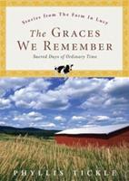 The Graces We Remember: Sacred Days of Ordinary Time 0829417672 Book Cover