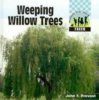 Weeping Willow Trees 1562396196 Book Cover