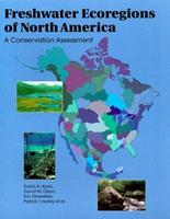 Freshwater Ecoregions of North America: A Conservation Assessment (World Wildlife Fund Ecoregion Assessments) 155963734X Book Cover