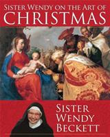 Sister Wendy on the Art of Christmas 1616366958 Book Cover