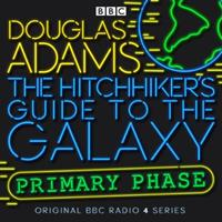 The Hitchhiker's Guide to the Galaxy: Primary Phase 1787533204 Book Cover