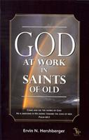 God At Work In Saints Of Old 0971705437 Book Cover