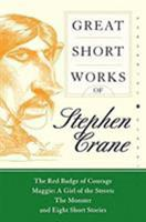 Great Short Works of Stephen Crane (Perennial Classics) 0060726482 Book Cover
