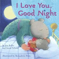 I Love You, Good Night Book Cover