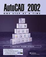 AutoCAD 2002 - One Step at a Time (2nd Edition) 0130662704 Book Cover
