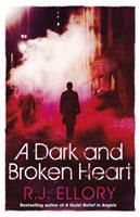 A Dark and Broken Heart 1409124150 Book Cover