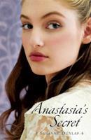 Anastasia's Secret 1599905884 Book Cover