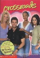 Crossroads: Britney Spears: Movie Tie-in Jr Novelization 0439397448 Book Cover