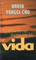 Como Tener Exito en la Vida 0829718737 Book Cover