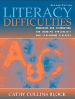 Literacy Difficulties: Diagnosis and Instruction for Reading Specialists and Classroom Teachers (2nd Edition) 0205343856 Book Cover