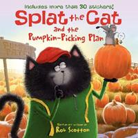 Splat the Cat and the Pumpkin-Picking Plan 0062115863 Book Cover