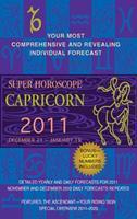 Capricorn (Super Horoscopes 2011) 0425232948 Book Cover