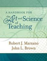 A Handbook for the Art and Science of Teaching 1416608184 Book Cover