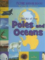 Atlas of the Poles and Oceans (Picture Window Books World Atlases) 1404838864 Book Cover