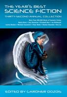 The Year's Best Science Fiction: Thirty-Second Annual Collection 1250064422 Book Cover